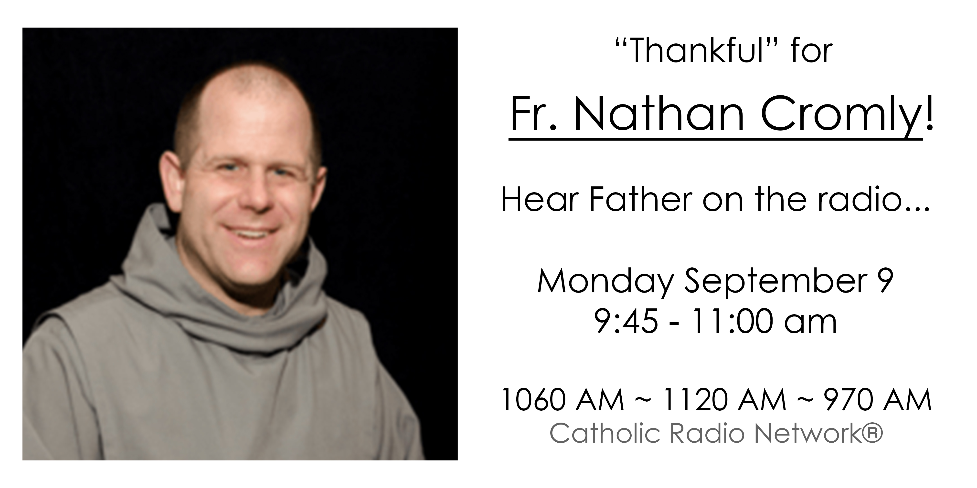 """Thankful"" for Fr. Nathan Cromly!"